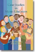 Case Studies in Music Education