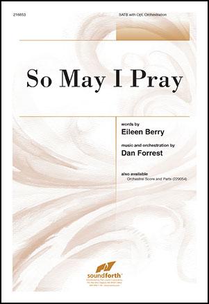 So May I Pray