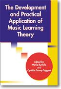 The Development and Practical Application of Music Learning Theory
