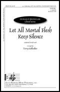Let All Mortal Flesh Keep Sile