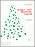 Bring a Torch Jeannette Isabella
