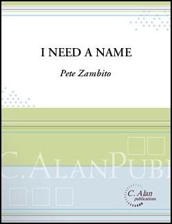 I Need a Name