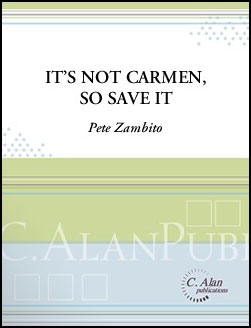 It's Not Carmen, So Save It!