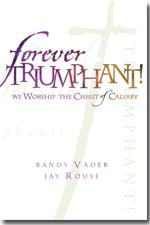 Forever Triumphant