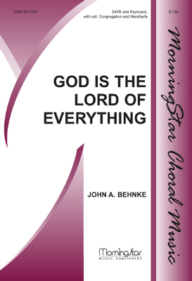 God Is the Lord of Everything