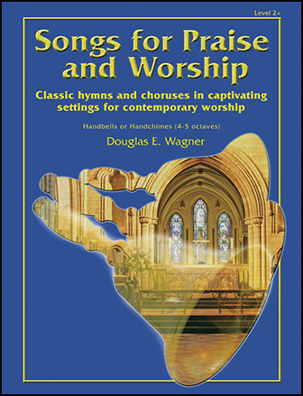 Songs for Praise and Worship