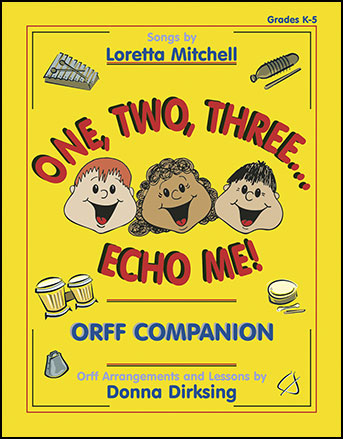 One, Two, Three Echo Me Orff Companion