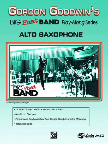 Gordon Goodwin's Big Phat Band Play-Along Series, Volume 1