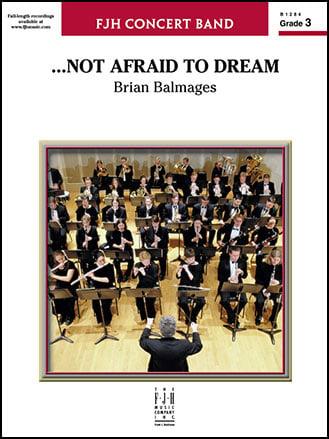Not Afraid to Dream
