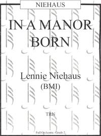 In a Manor Born