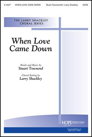 When Love Came down Thumbnail