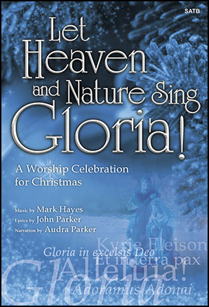 Let Heaven and Nature Sing Gloria