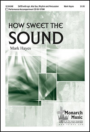 How Sweet the Sound