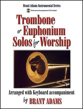 Trombone or Euphonium Solos for Worship