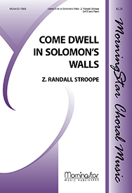 Come Dwell in Solomons Walls