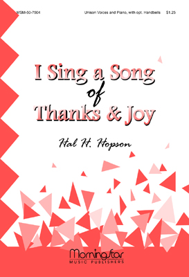 I Sing a Song of Thanks and Joy