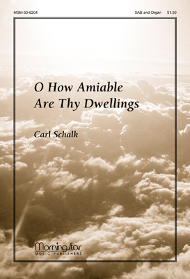 O How Amiable Are Thy Dwelling Thumbnail