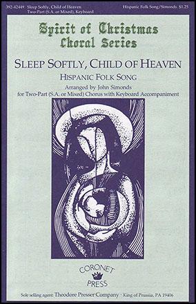 Sleep Softly Child of Heaven