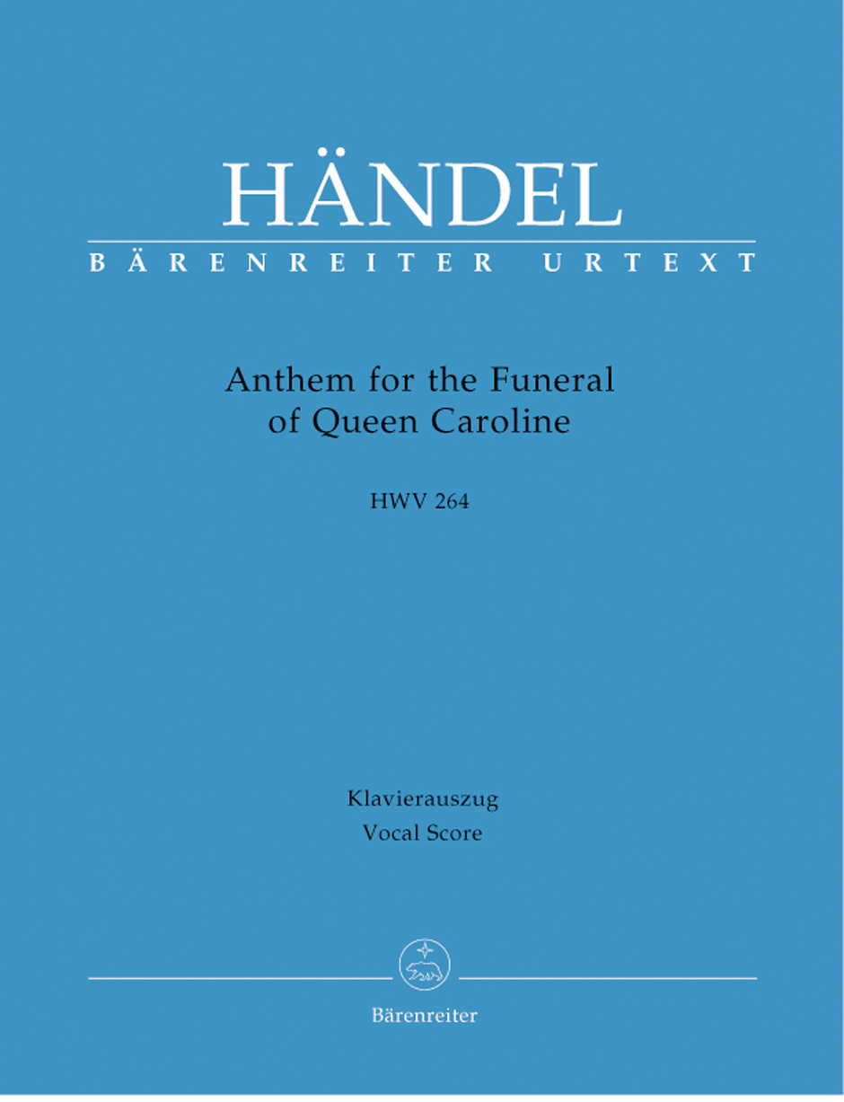 Anthem for the Funeral of Queen Caroline, HWV 264