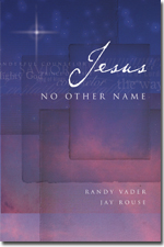 Jesus No Other Name