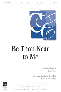 Be Thou near to Me