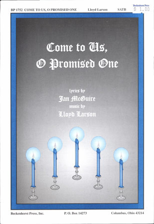 Come to Us, O Promised One