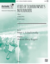 A Bit of Tchaikowsky's Nutcracker