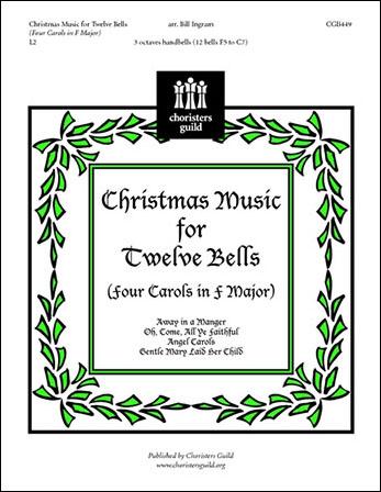 Christmas Music for Twelve Bells