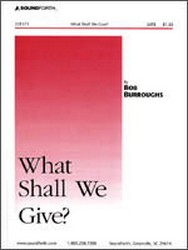What Shall We Give