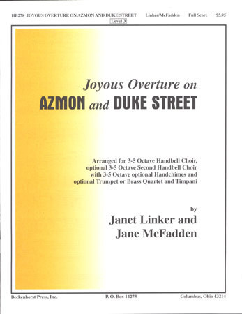 Joyous Overture on Azmon and Duke Street