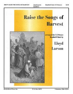 Raise the Songs of Harvest