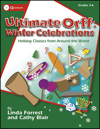Ultimate Orff Winter Celebrations