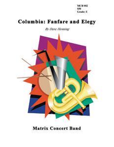 Columbia: Fanfare & Elegy