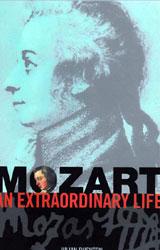 Mozart an Extraordinary Life