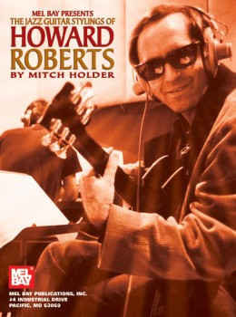 Jazz Guitar Stylings of Howard Roberts