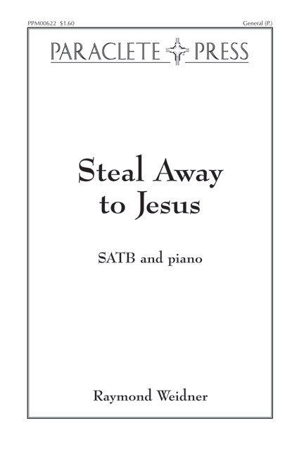 Steal Away to Jesus