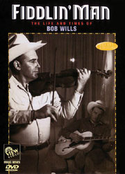 Bob Wills: Fiddlin' Man