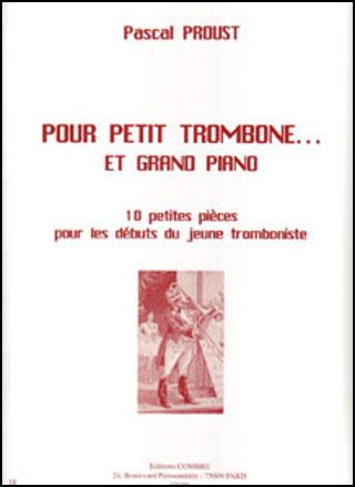 Pour Petit Trombone et Grand Piano