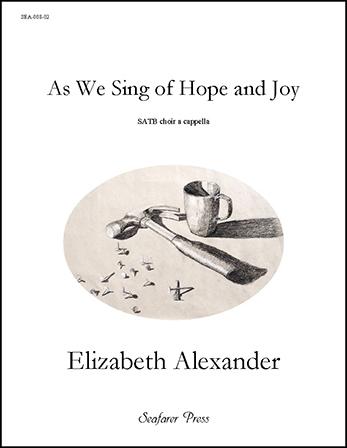 As We Sing of Hope and Joy
