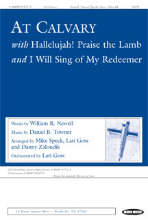 At Calvary/ hallelujah Praise the Lamb/ i Will Sing