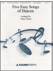 Five Easy Songs of Heaven