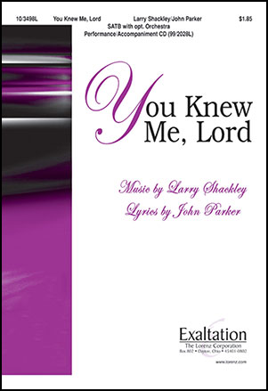 You Knew Me, Lord