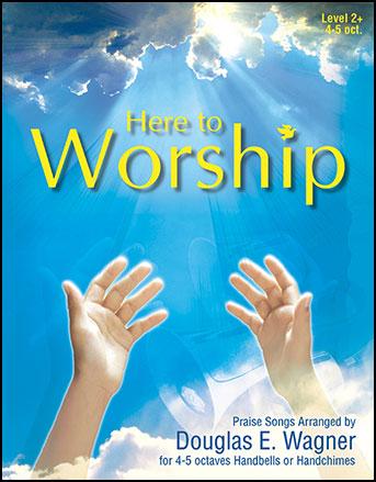 Here to Worship