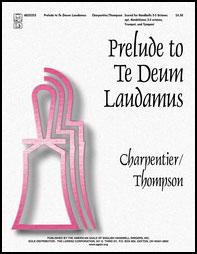 Prelude to Te Deum Laudamus