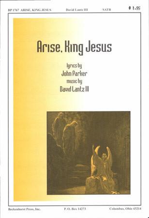 Arise, King Jesus