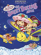 Strawberry Shortcake Sweet Dreams Movie