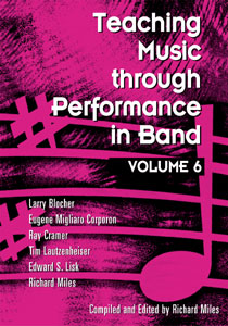 Teaching Music Through Performance in Band, Vol. 6