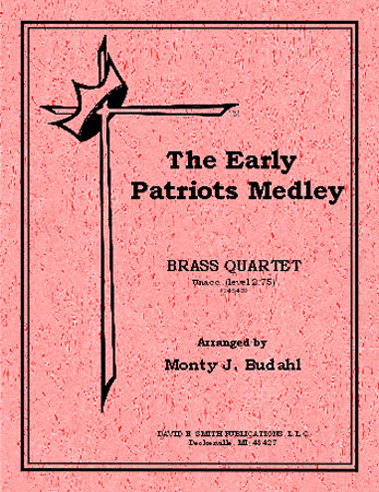 The Early Patriots Medley