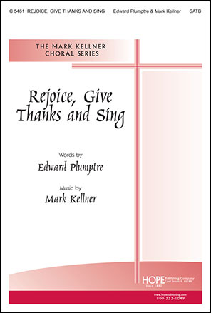 Rejoice, Give Thanks and Sing