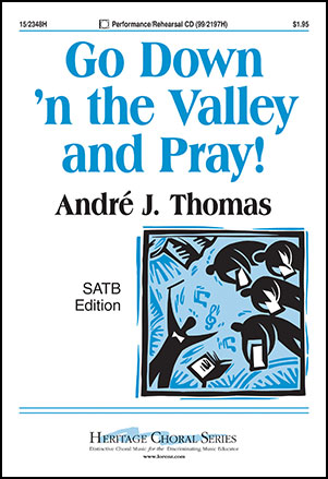 Go down 'n the Valley and Pray!